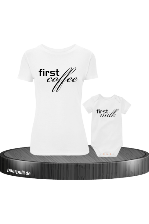 First Coffee und First Milk Partnerlook Set für Mama und Kind