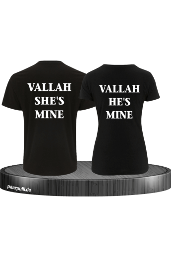 Vallah She's Mine und Vallah He's Mine T Shirts