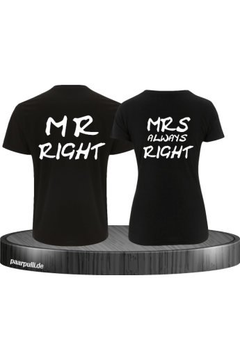 Mr Right und Mrs always Right Partnerlook