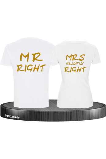 Mr Right und Mrs always Right Partner T Shirt Set für Pärchen