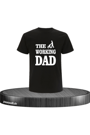 THE WORKING DAD T-Shirt