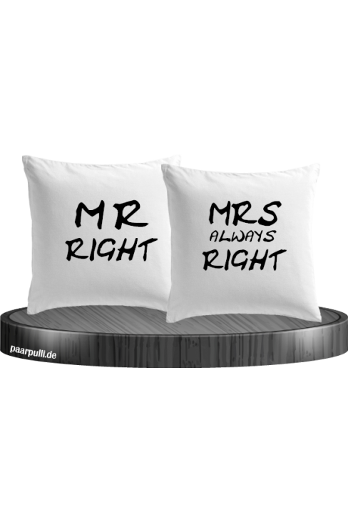 Mr Right und Mrs always Right weiß