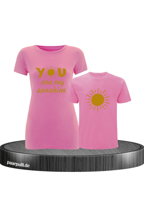 You are my sunshine partnerlook mutter und kind t shirts in rosa gold