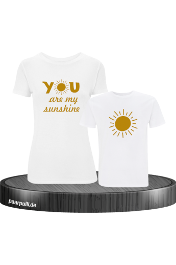 You are my sunshine partnerlook mutter und kind t shirts in weiß gold