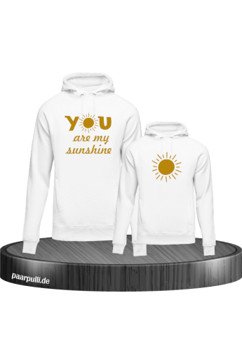 You are my sunshine partnerlook mutter und kind hoodies in weiß gold