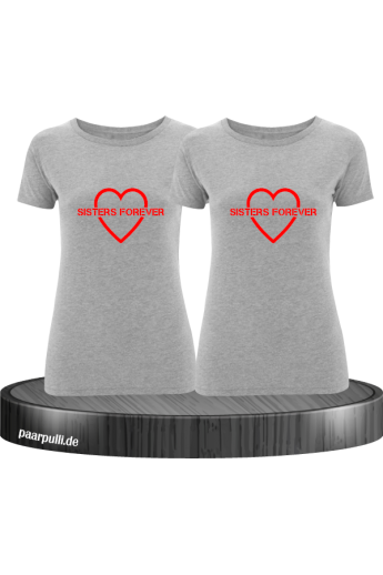 Sisters Forever T-shirts in grau mit rote Folie