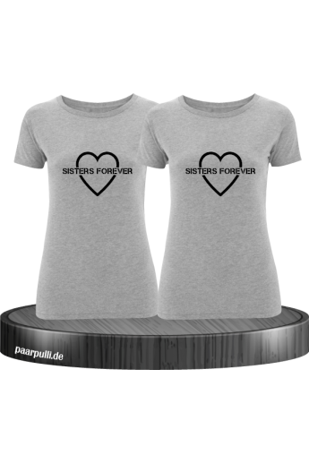 Sisters Forever mit Herz T-Shirts