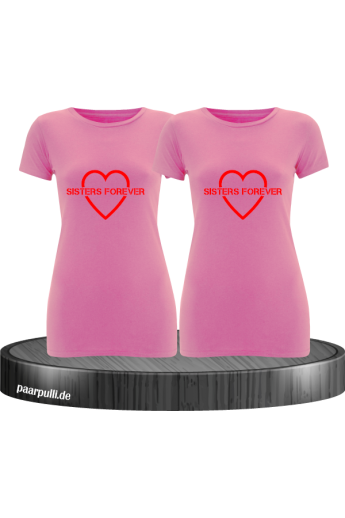 Sisters Forever T-shirts in rosa mit rote Folie
