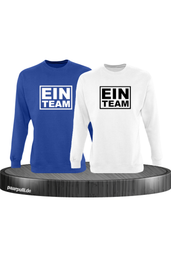 Ein Team Partnerlook Sweatshirts