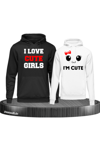 I love cute girls und im cute partnerlook Hoodies in schwarz weiß