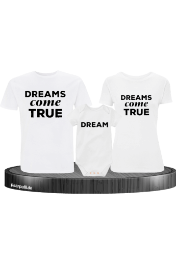 Dreams come True Familienlook T-Shirts mit Baby-Body