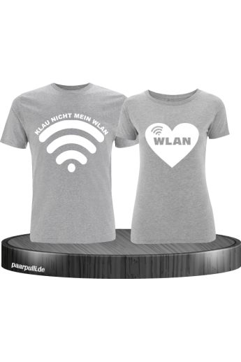 Partnerlook Shirts Klau nicht mein Wlan in grau