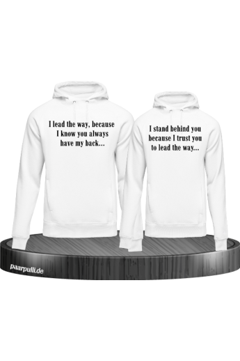 I lead the way und I stand behind you Hoodies für Paare