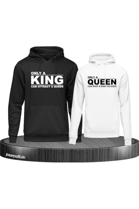 Only a king can attract a queen und only a queen can keep a king focused partnerlook Hoodies in weiß schwarz