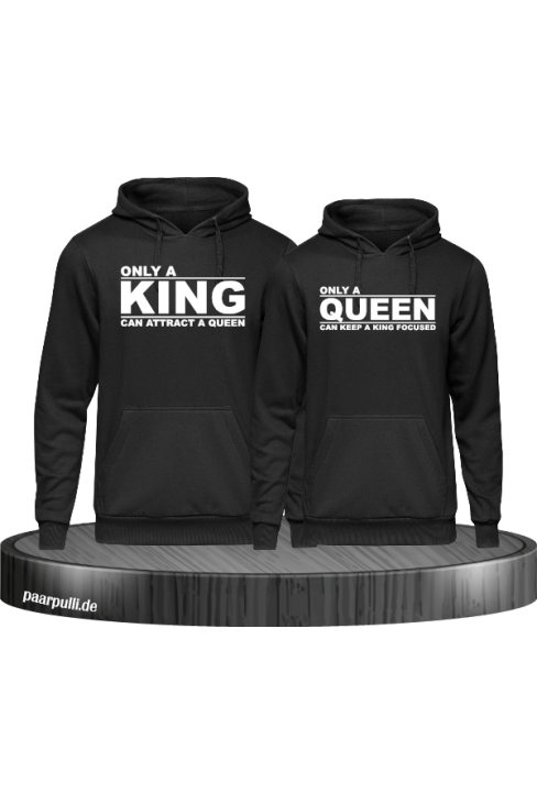 Only a king can attract a queen und only a queen can keep a king focused partnerlook Hoodies in schwarz
