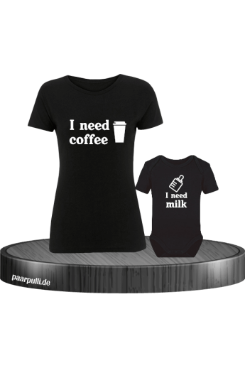 I need Coffee und I need Milk Mutter und Baby T-Shirts