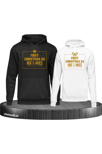First Christmas as Mr and Mrs Weihnachten Partnerlook Hoodies in schwarz weiß und gold