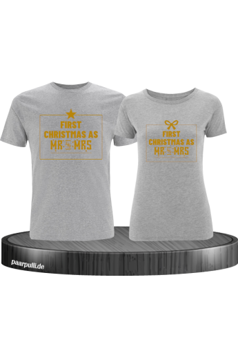 First Christmas as Mr and Mrs Weihnachten Partnerlook T-Shirts in gold grau