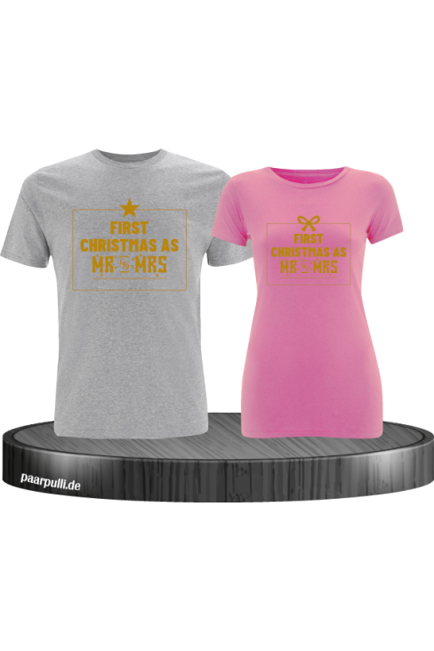 First Christmas as Mr and Mrs Weihnachten Partnerlook T-Shirts in gold grau rosa