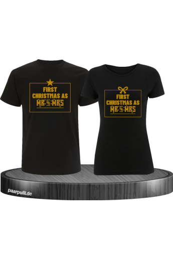 First Christmas as Mr and Mrs Weihnachten Partnerlook T-Shirts in gold schwarz