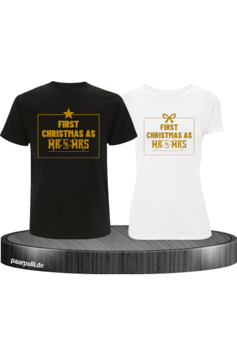First Christmas as Mr and Mrs Weihnachten Partnerlook T-Shirts in gold  schwarz weiß