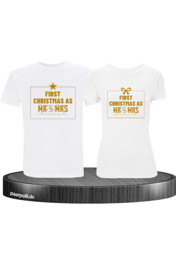First Christmas as Mr and Mrs Weihnachten Partnerlook T-Shirts in gold weiß