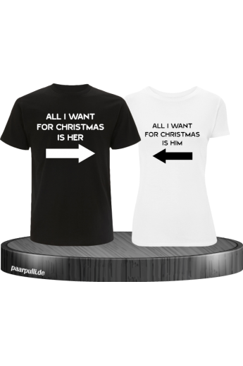 All i want for Christmas Partnerlook T-Shirts