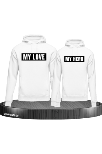 My Love My Hero Hoodies in weiß